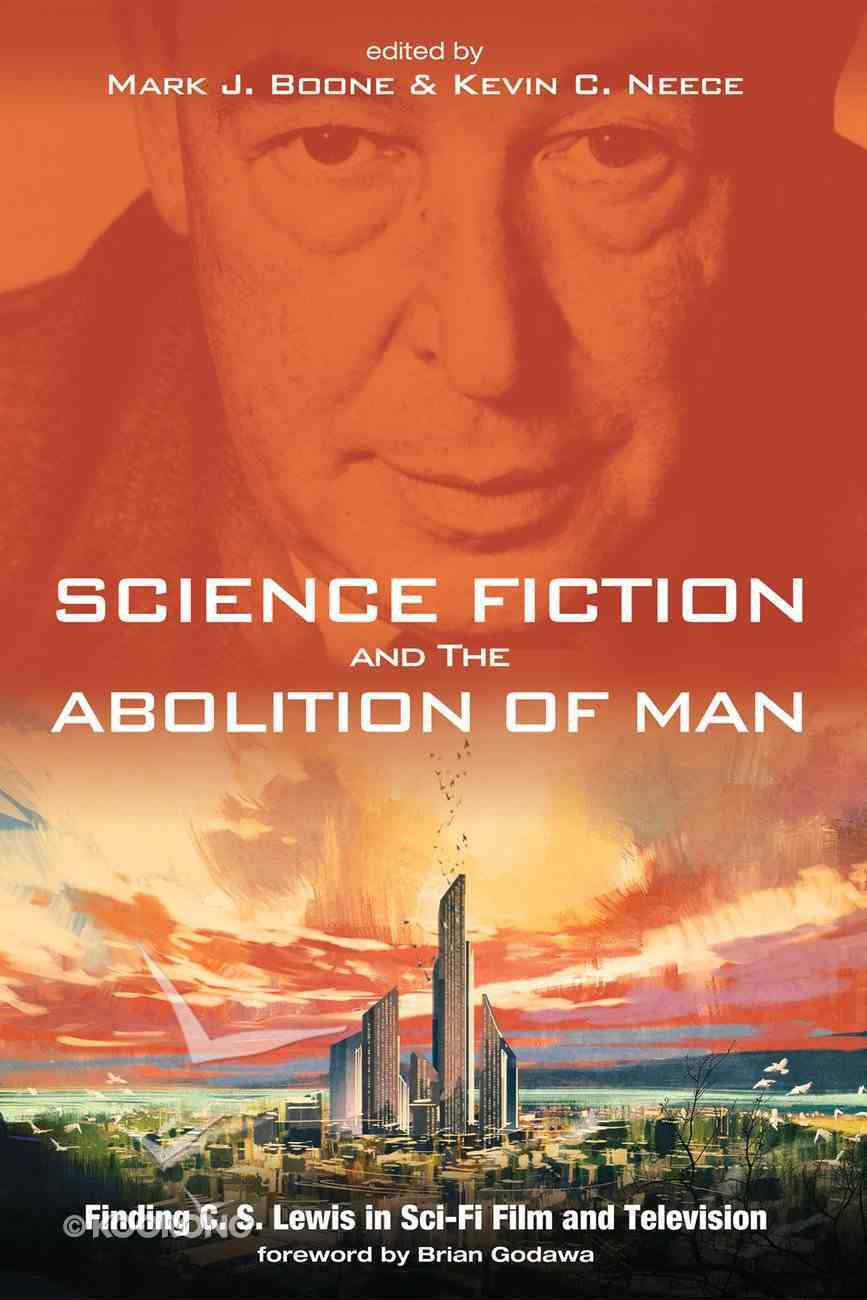 Science Fiction and the Abolition of Man eBook
