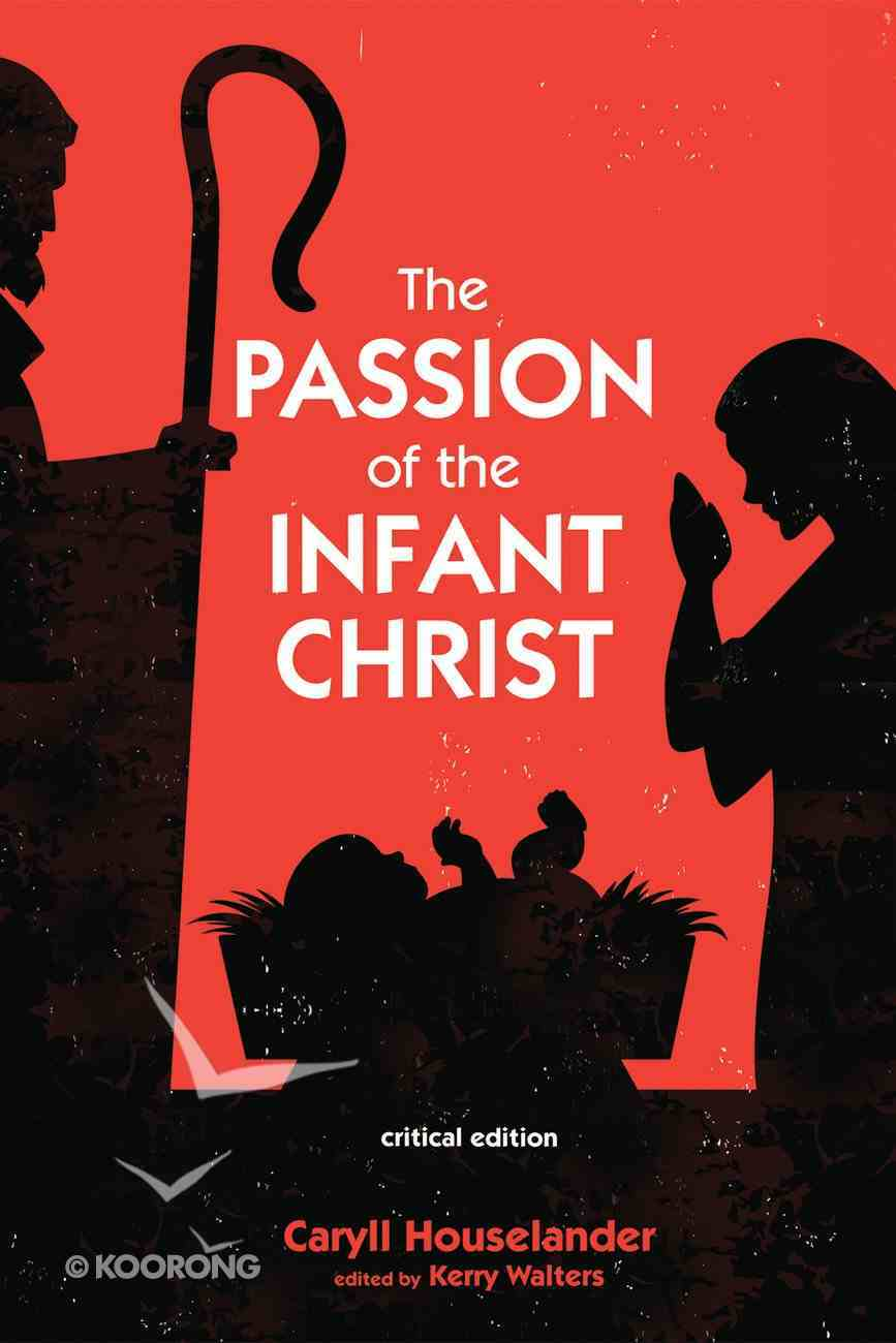 The Passion of the Infant Christ eBook