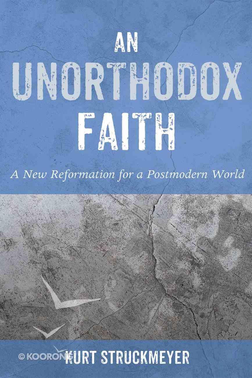 An Unorthodox Faith eBook