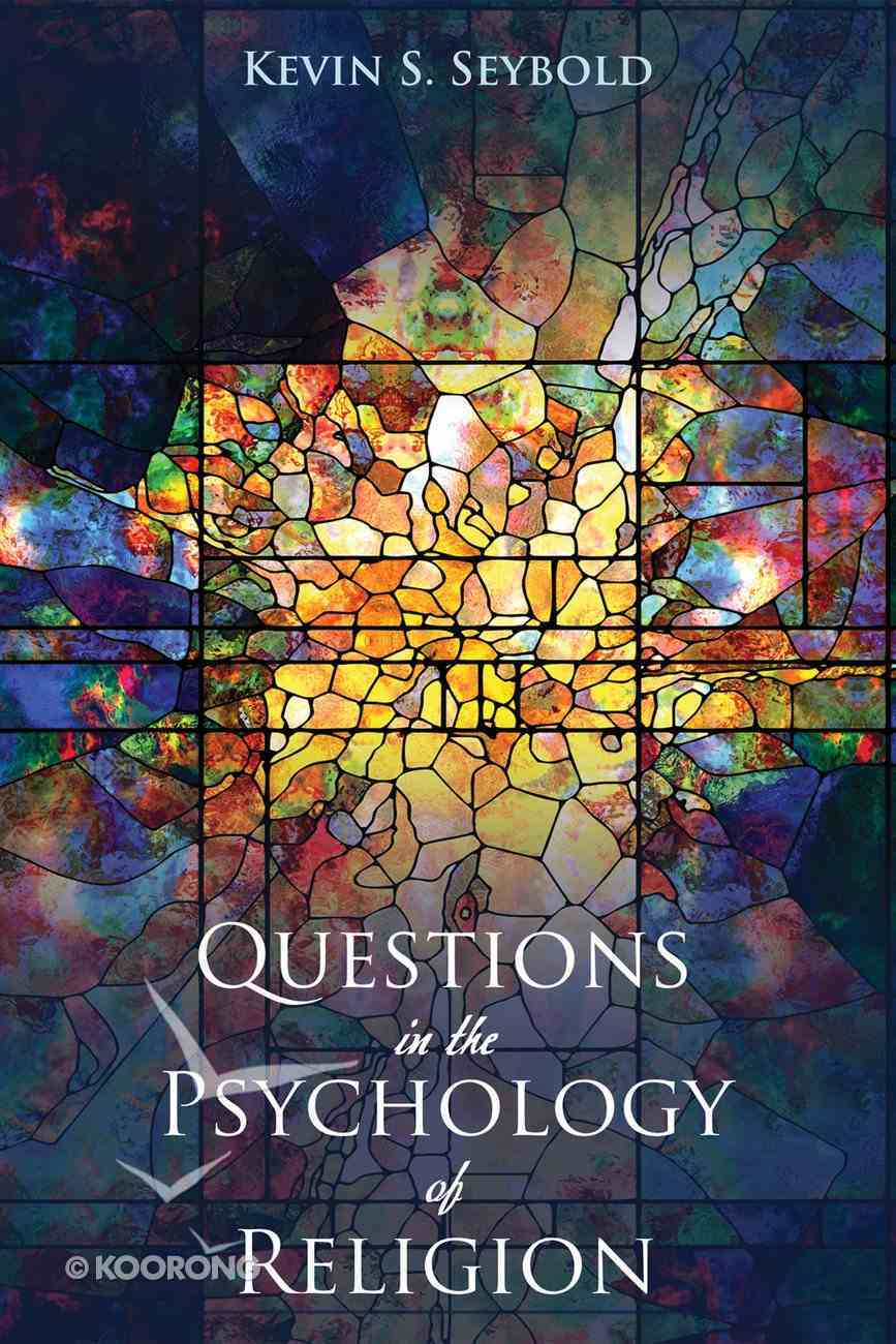 Questions in the Psychology of Religion eBook