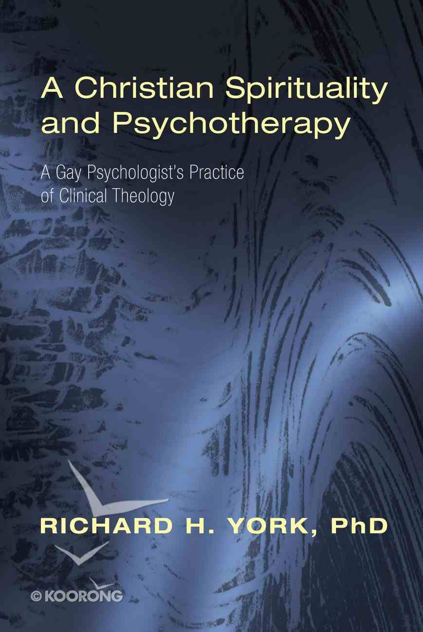 A Christian Spirituality and Psychotherapy eBook