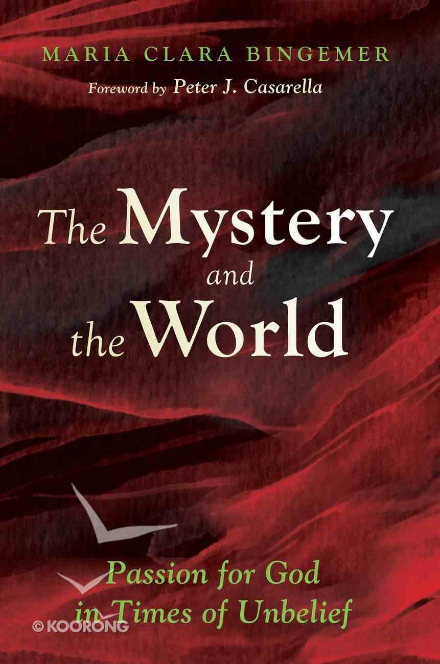The Mystery and the World eBook