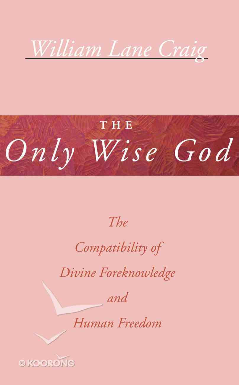 The Only Wise God eBook