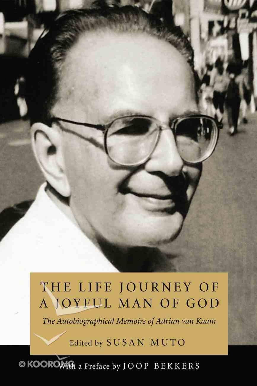 The Life Journey of a Joyful Man of God eBook