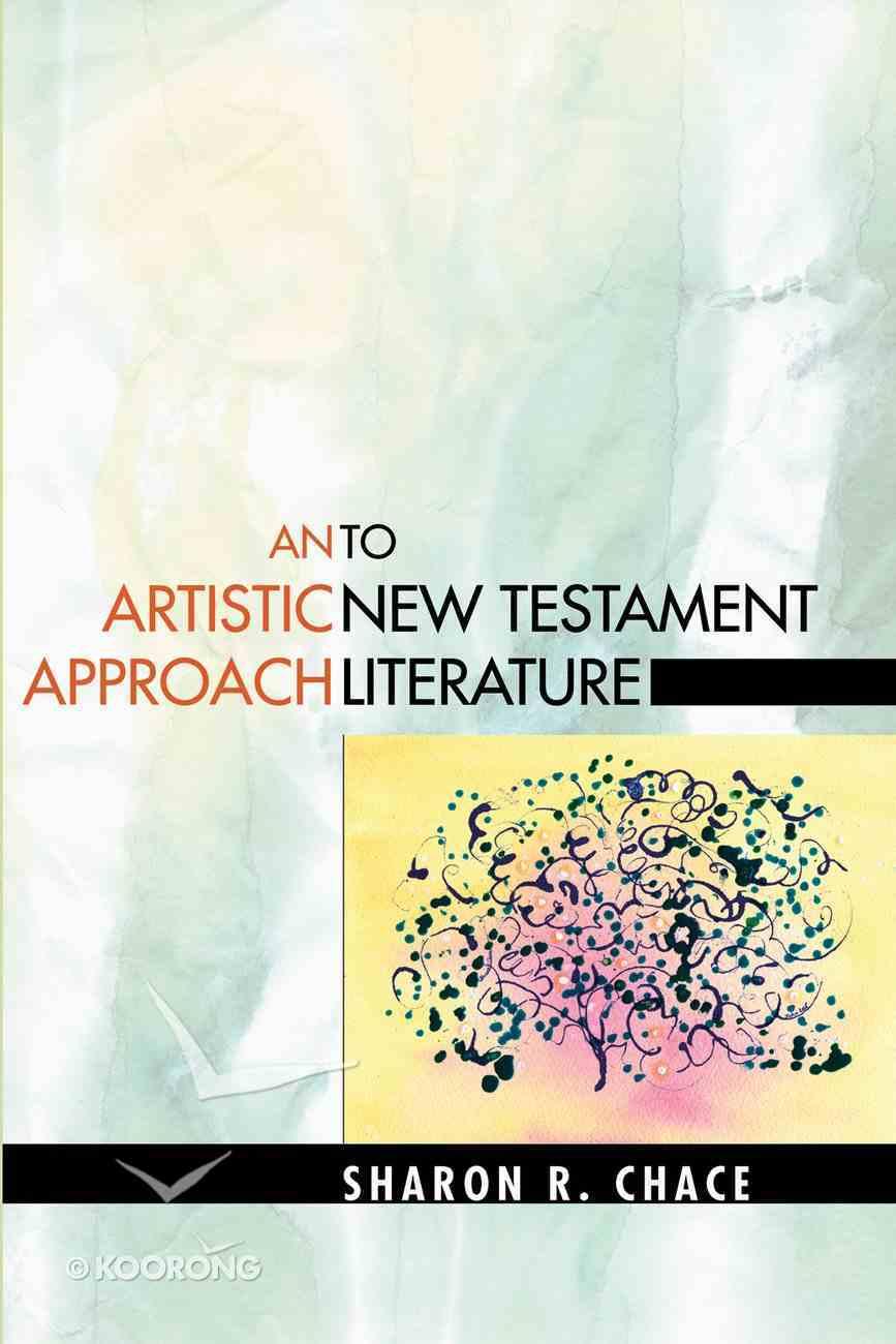 An Artistic Approach to New Testament Literature eBook