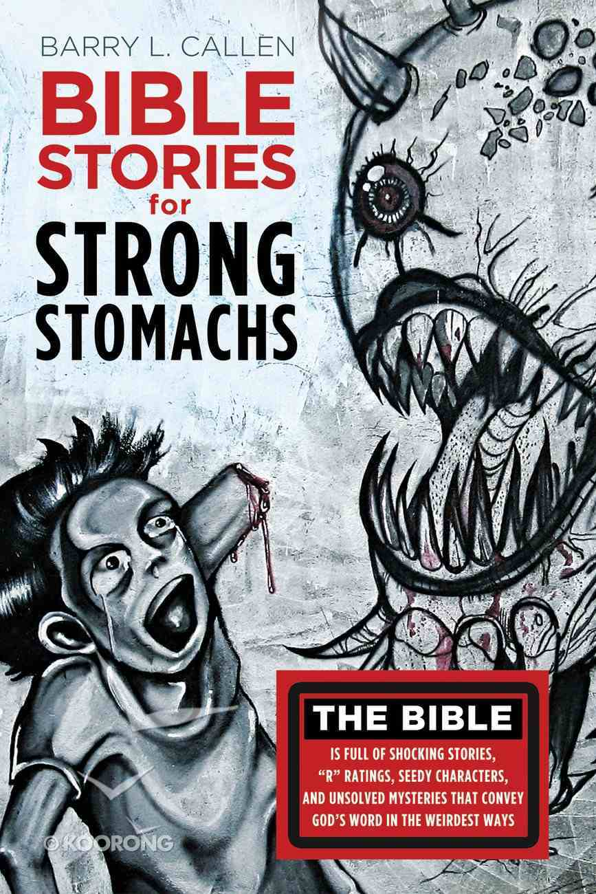 Bible Stories For Strong Stomachs eBook