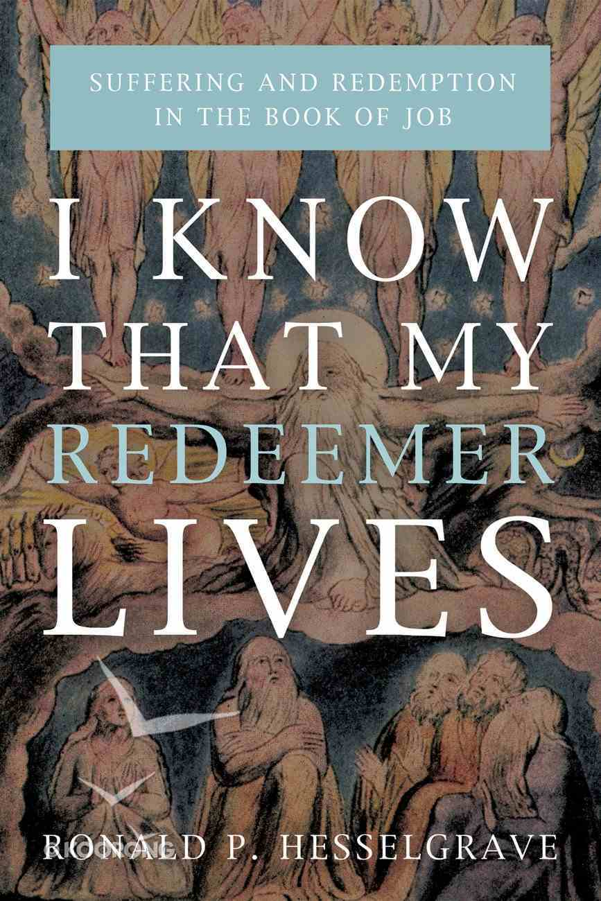 I Know That My Redeemer Lives eBook