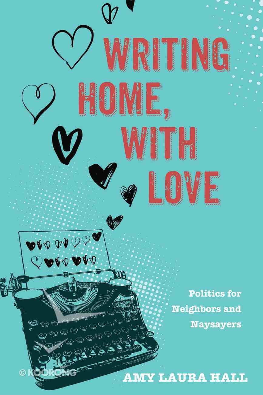 Writing Home, With Love eBook