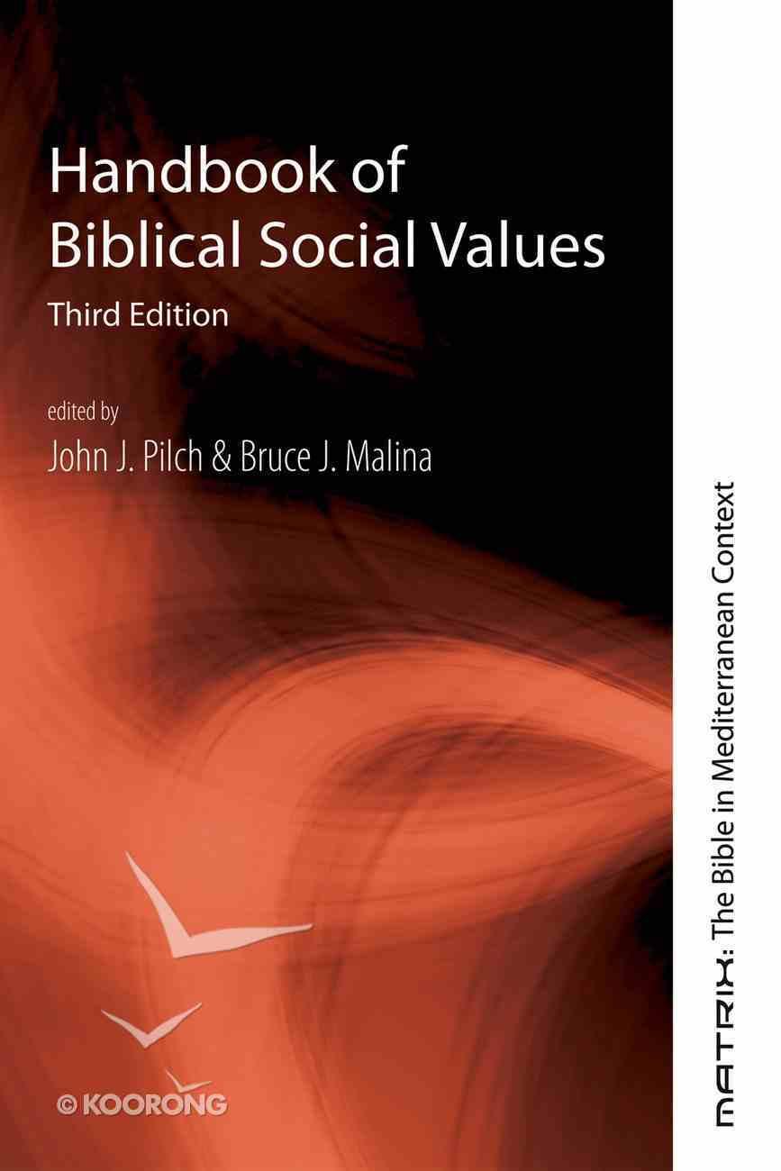 Handbook of Biblical Social Values, Third Edition eBook