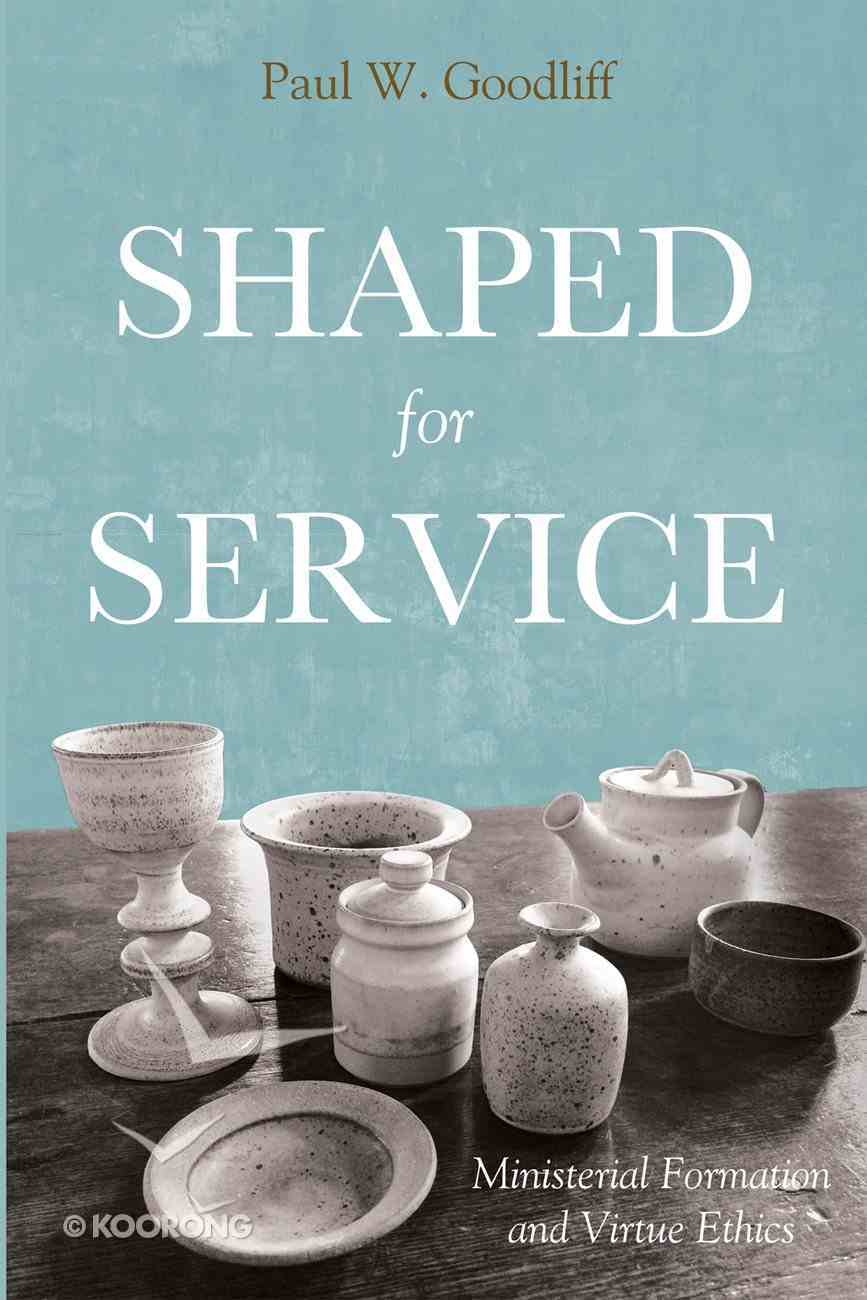 Shaped For Service eBook