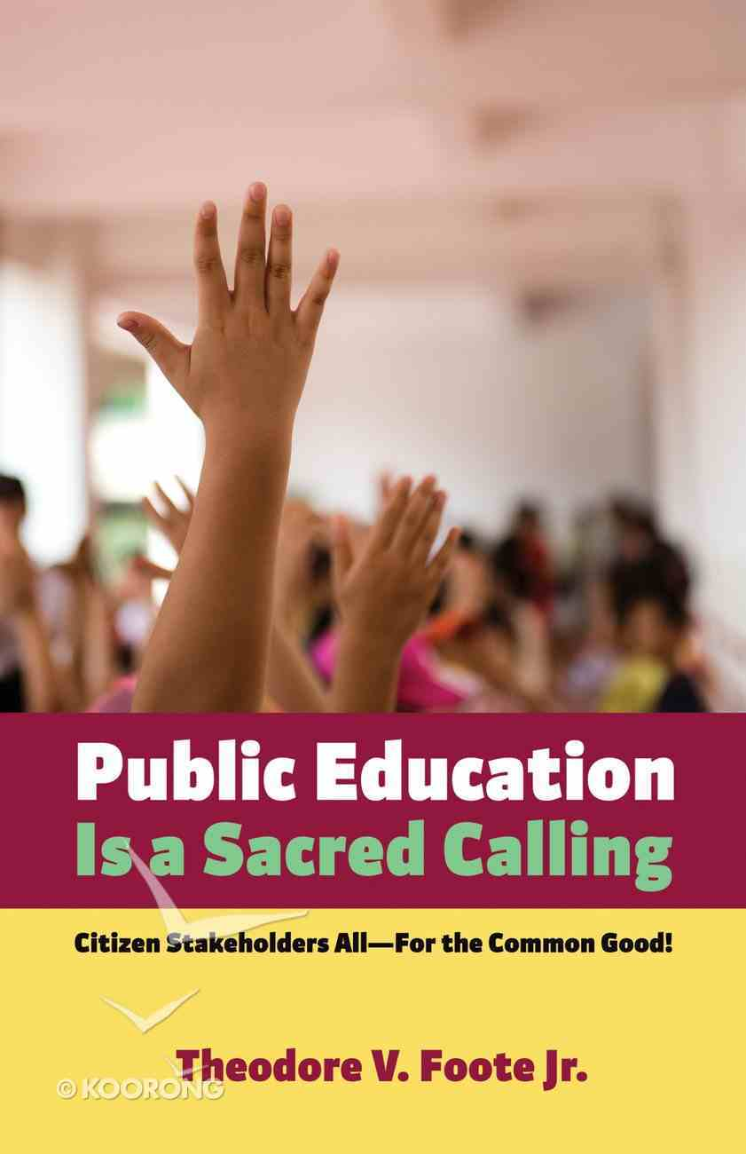 Public Education is a Sacred Calling eBook
