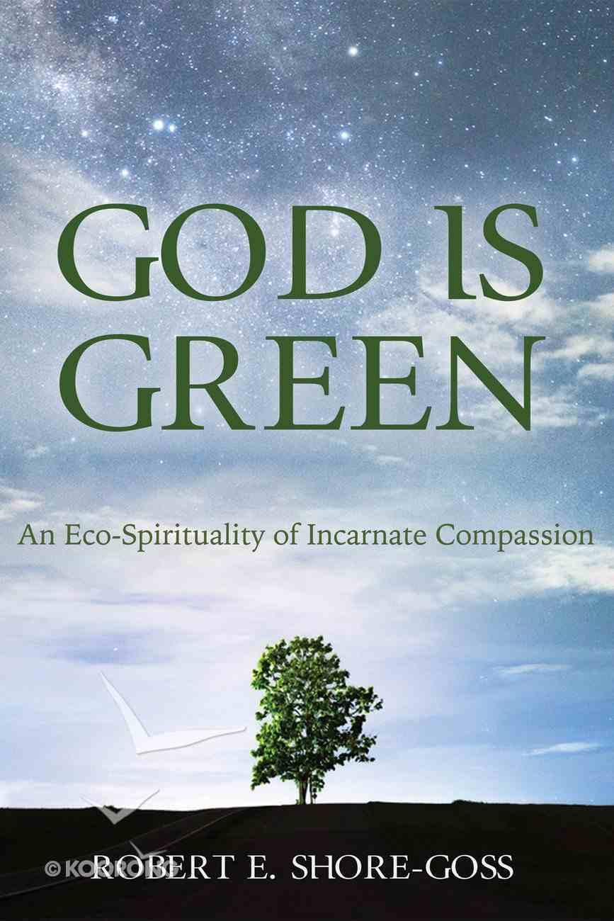 God is Green eBook