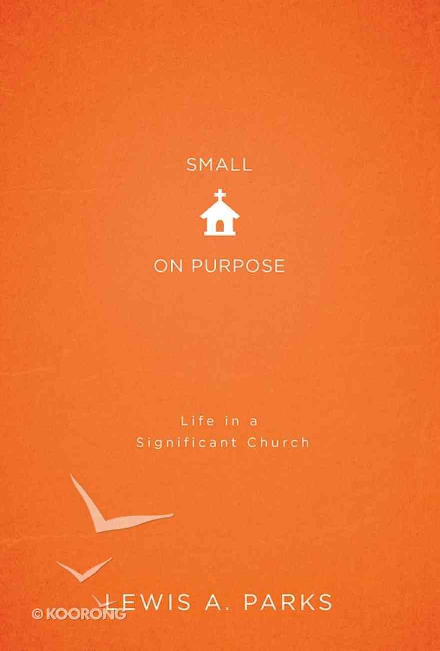 Small on Purpose eBook
