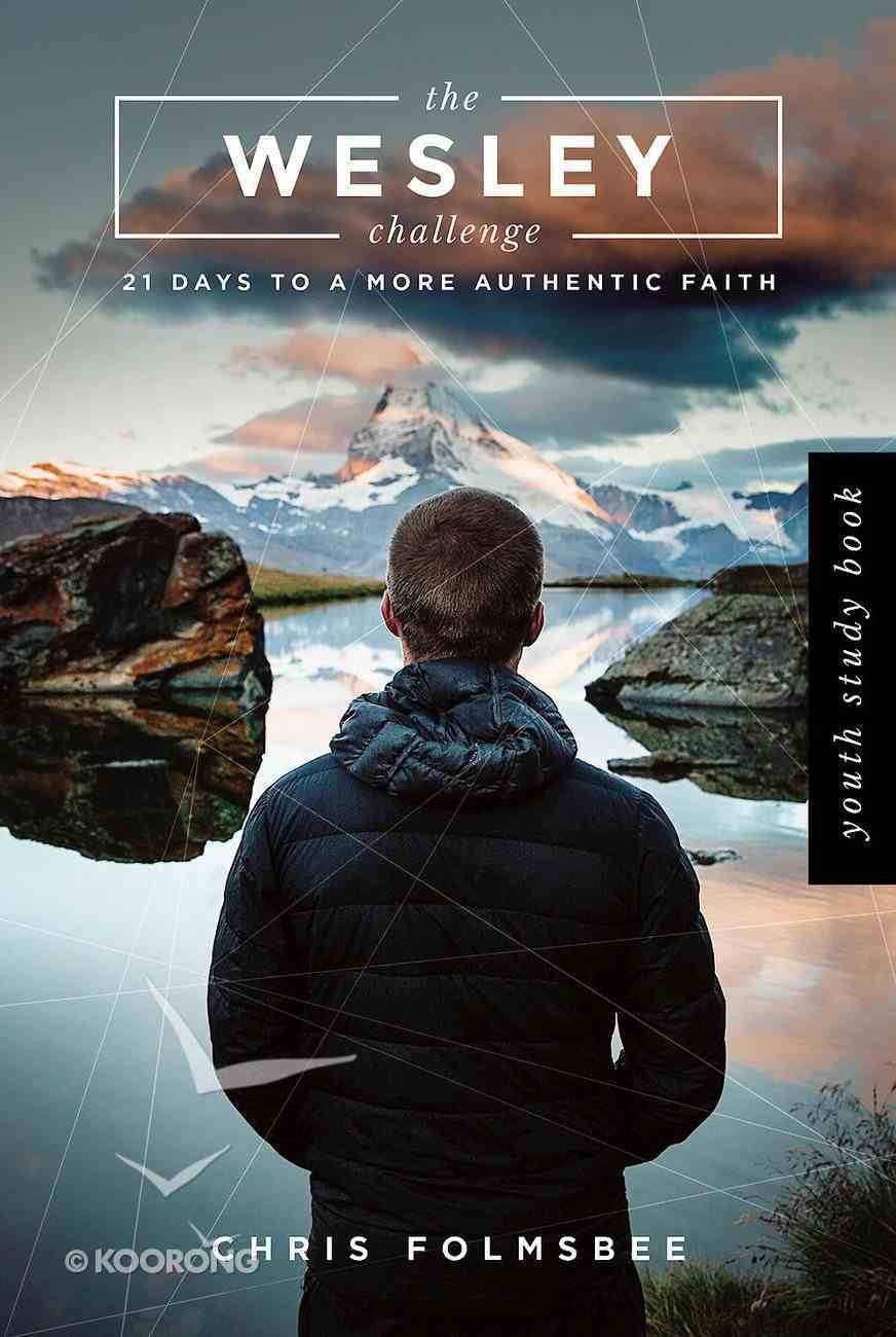 The Wesley Challenge Youth Study Book eBook