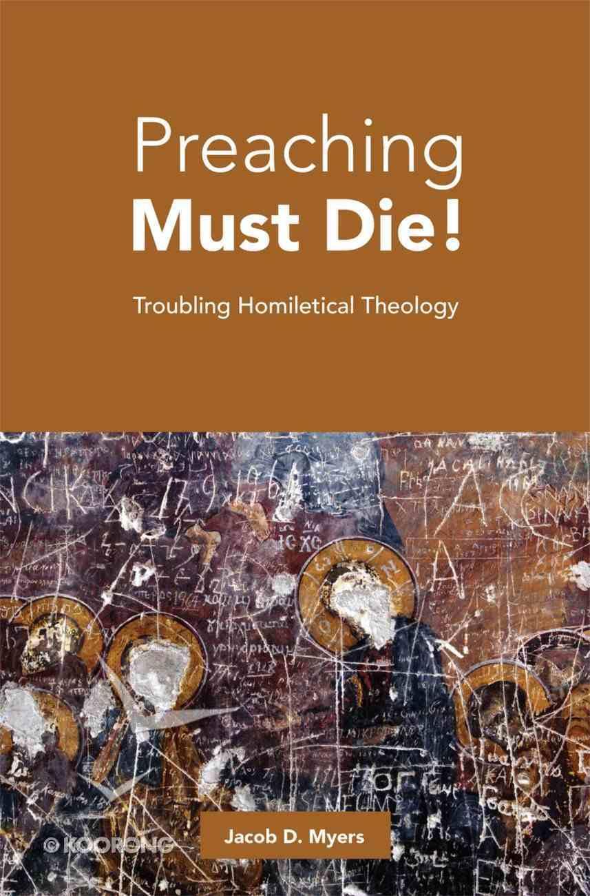 Preaching Must Die! eBook