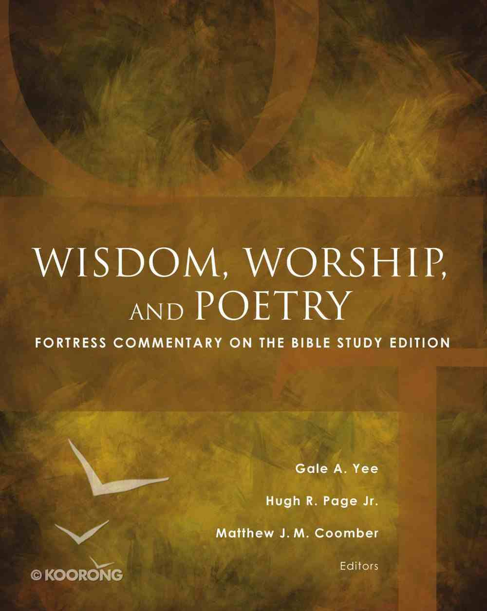 Wisdom, Worship, and Poetry (Fortress Commentary On The Bible Series) eBook