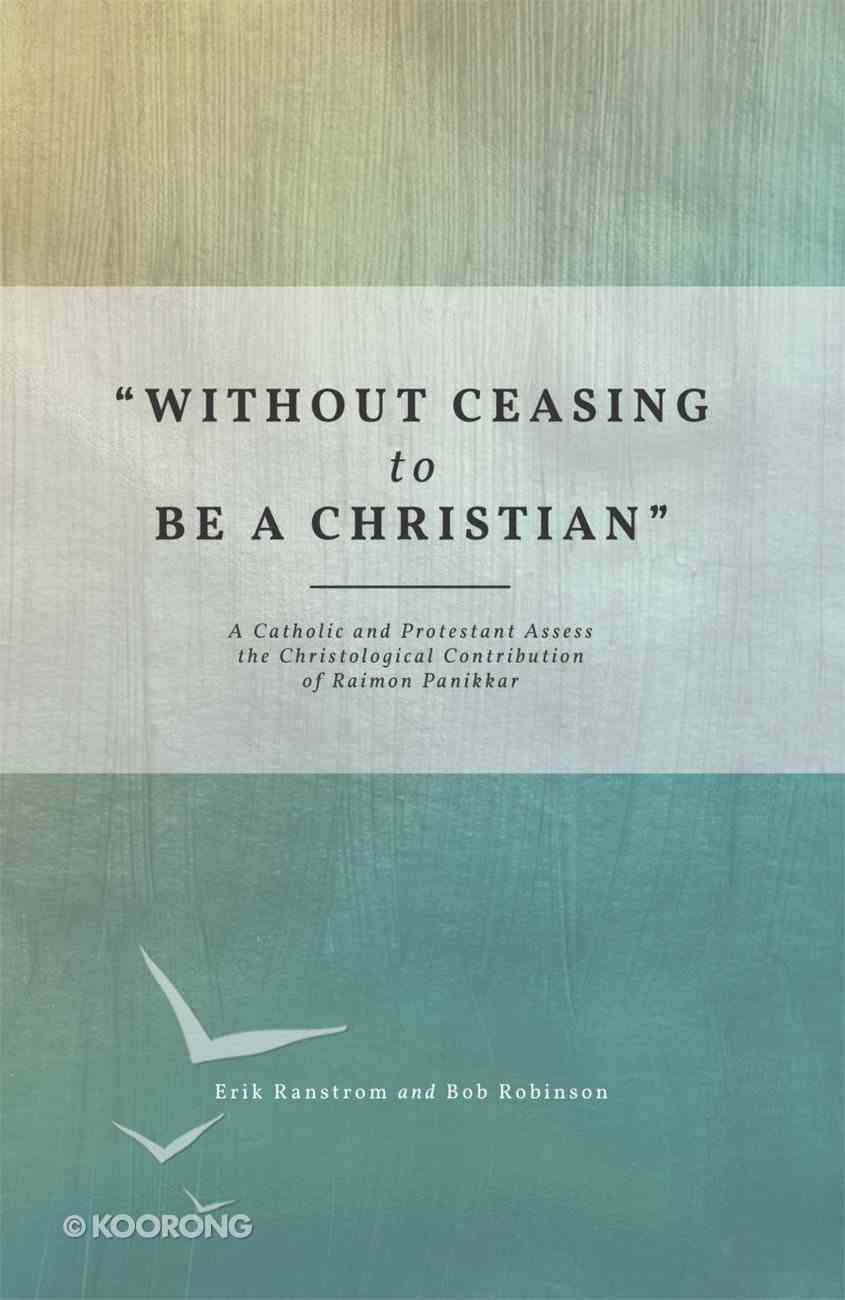 """""""Without Ceasing to Be a Christian"""" eBook"""