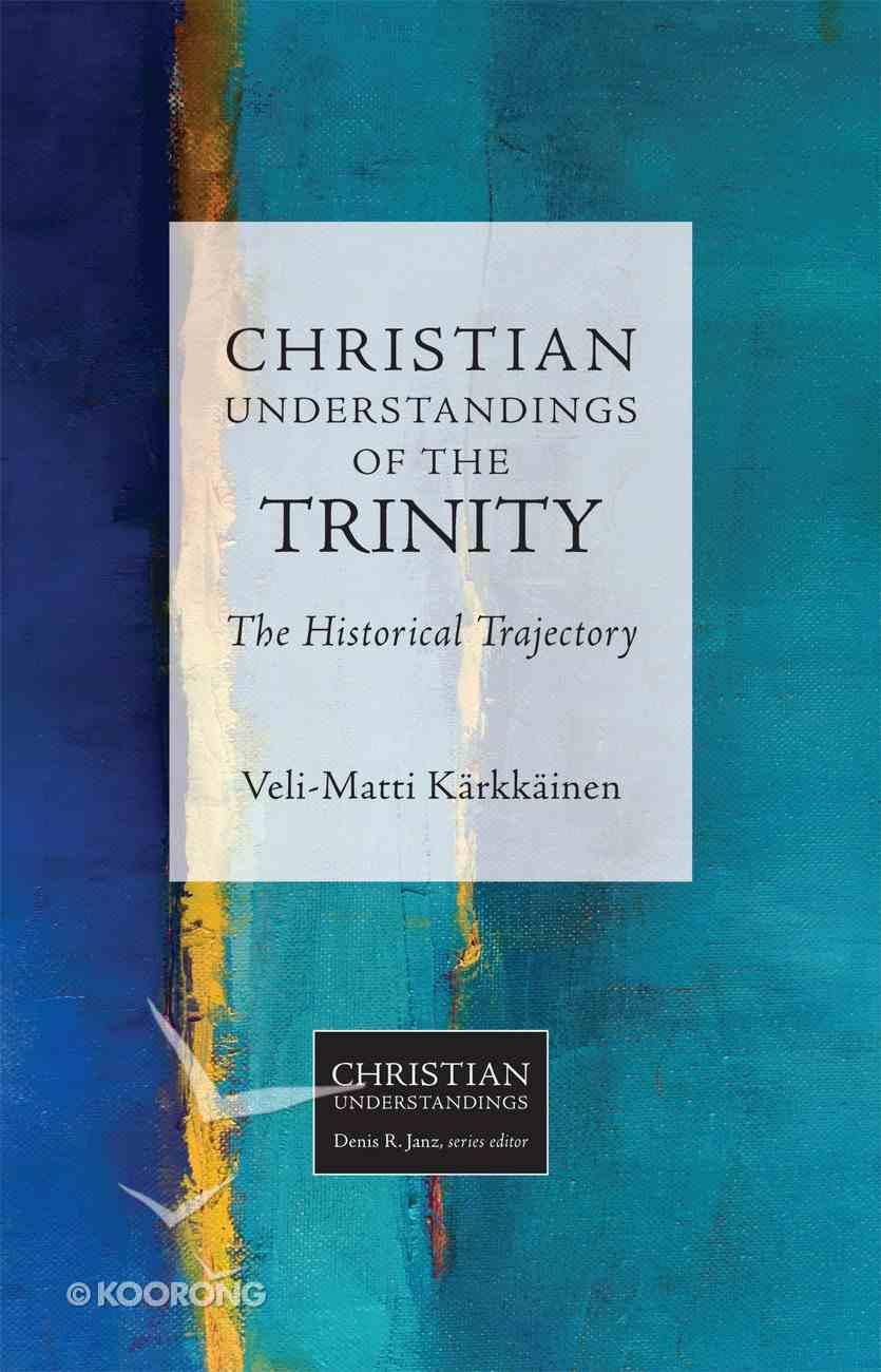 Christian Understandings of the Trinity eBook