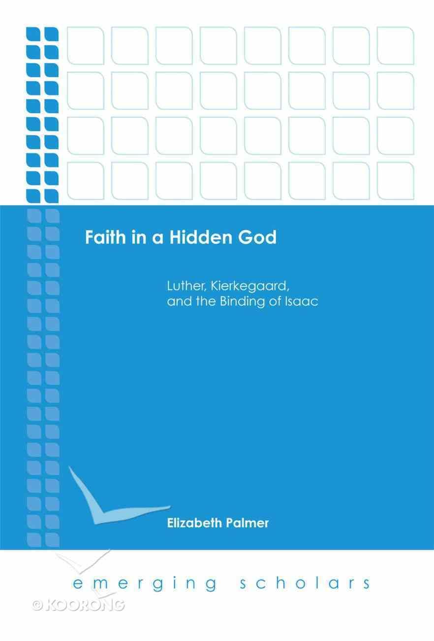 Faith in a Hidden God (Emerging Scholars Series) eBook