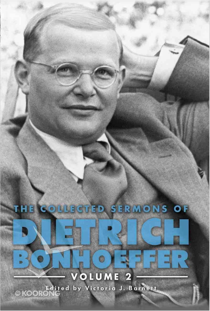 The Collected Sermons of Dietrich Bonhoeffer eBook