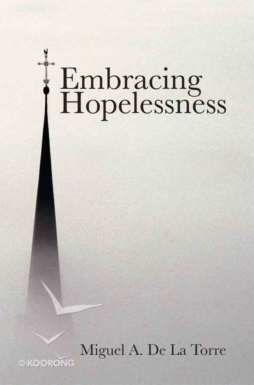 Embracing Hopelessness eBook