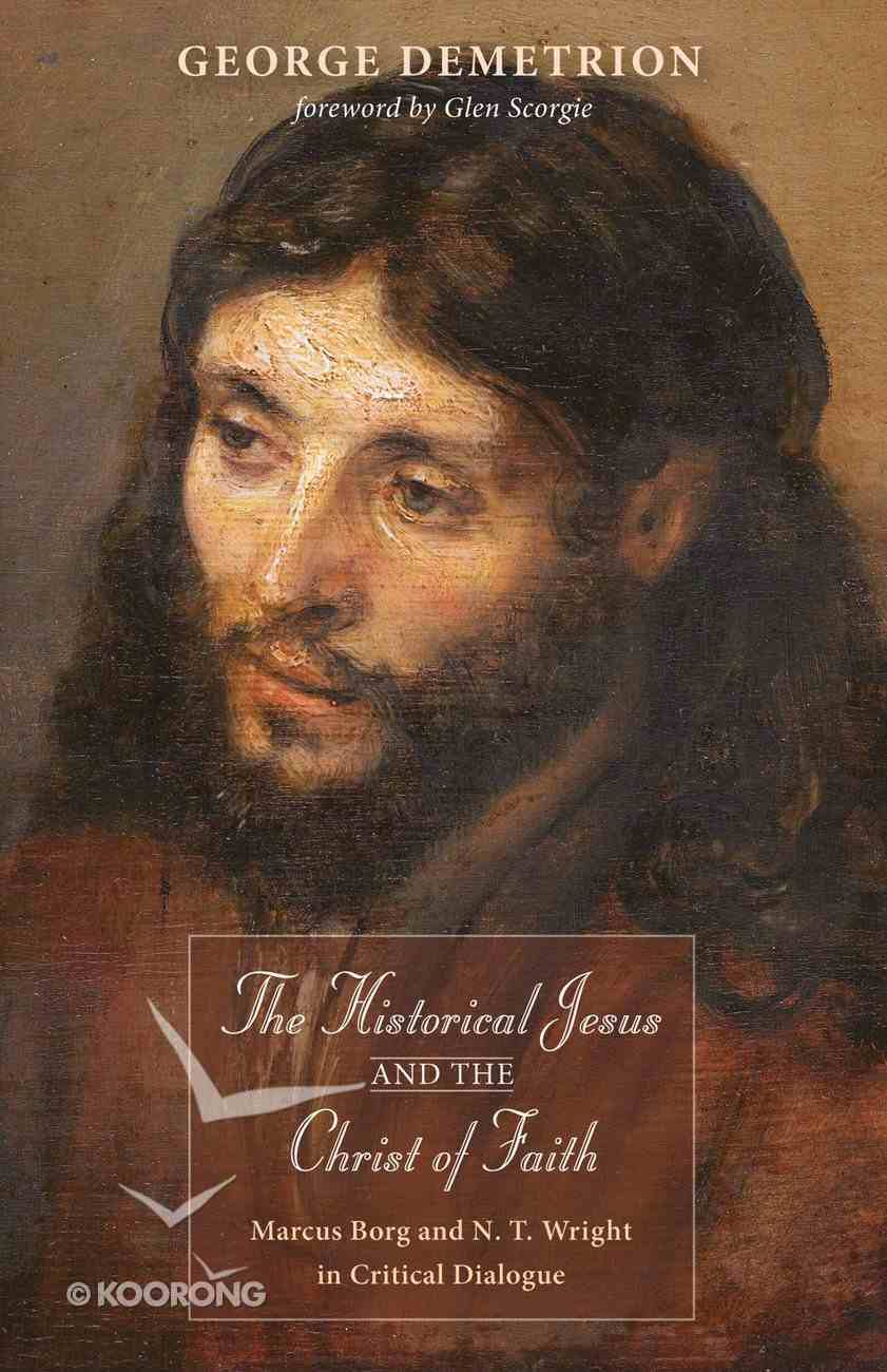 The Historical Jesus and the Christ of Faith eBook