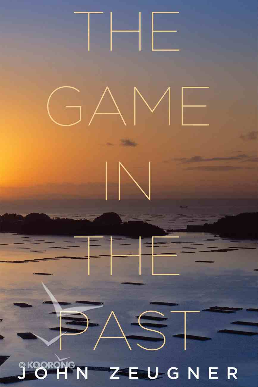 The Game in the Past eBook