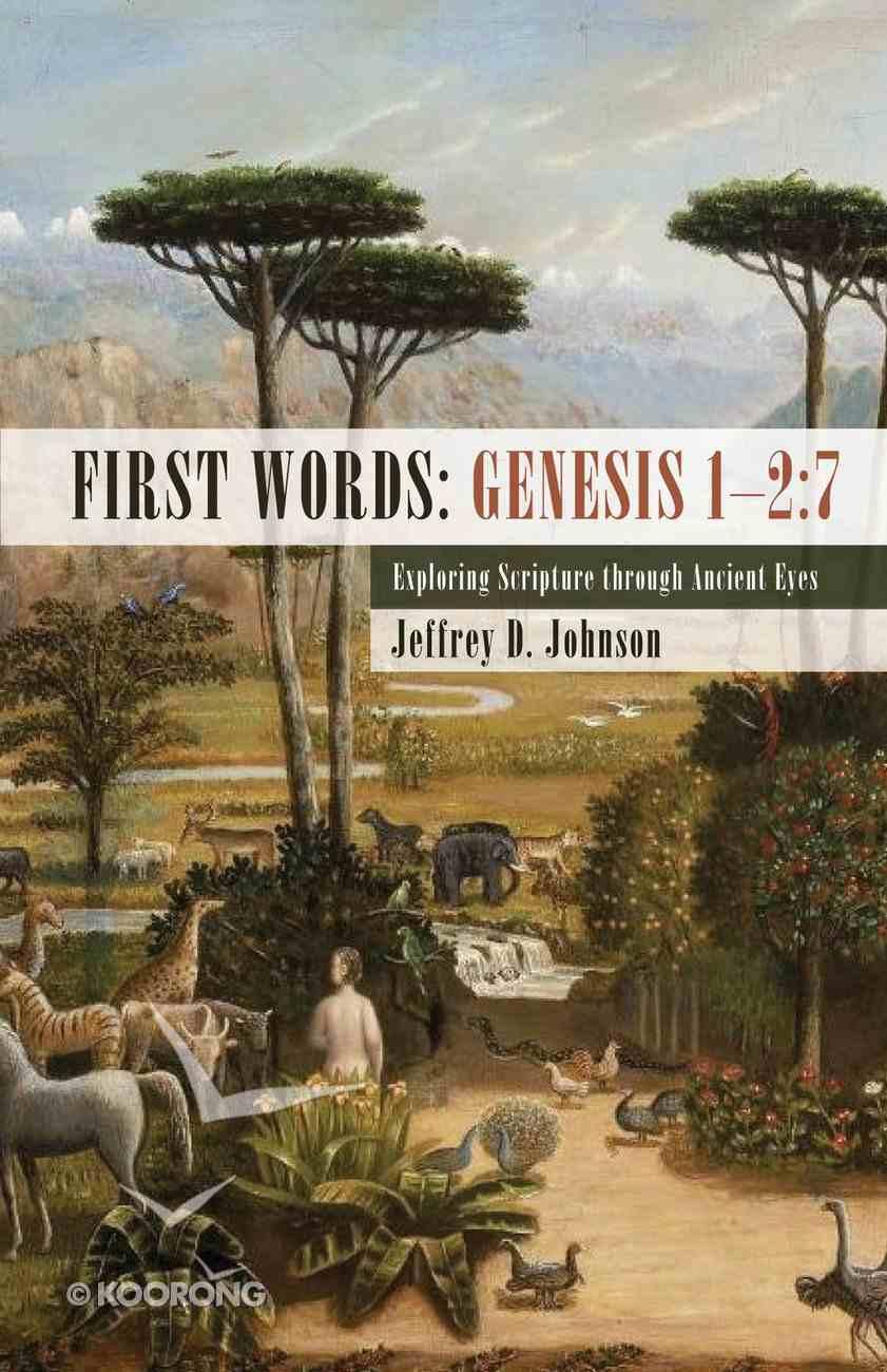 First Words: Genesis 1-2:7 eBook