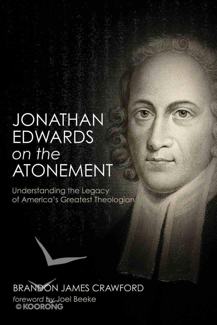 Jonathan Edwards on the Atonement eBook