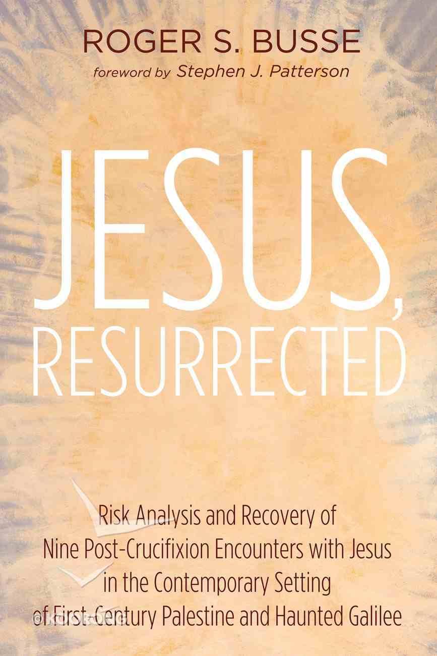 Jesus, Resurrected eBook