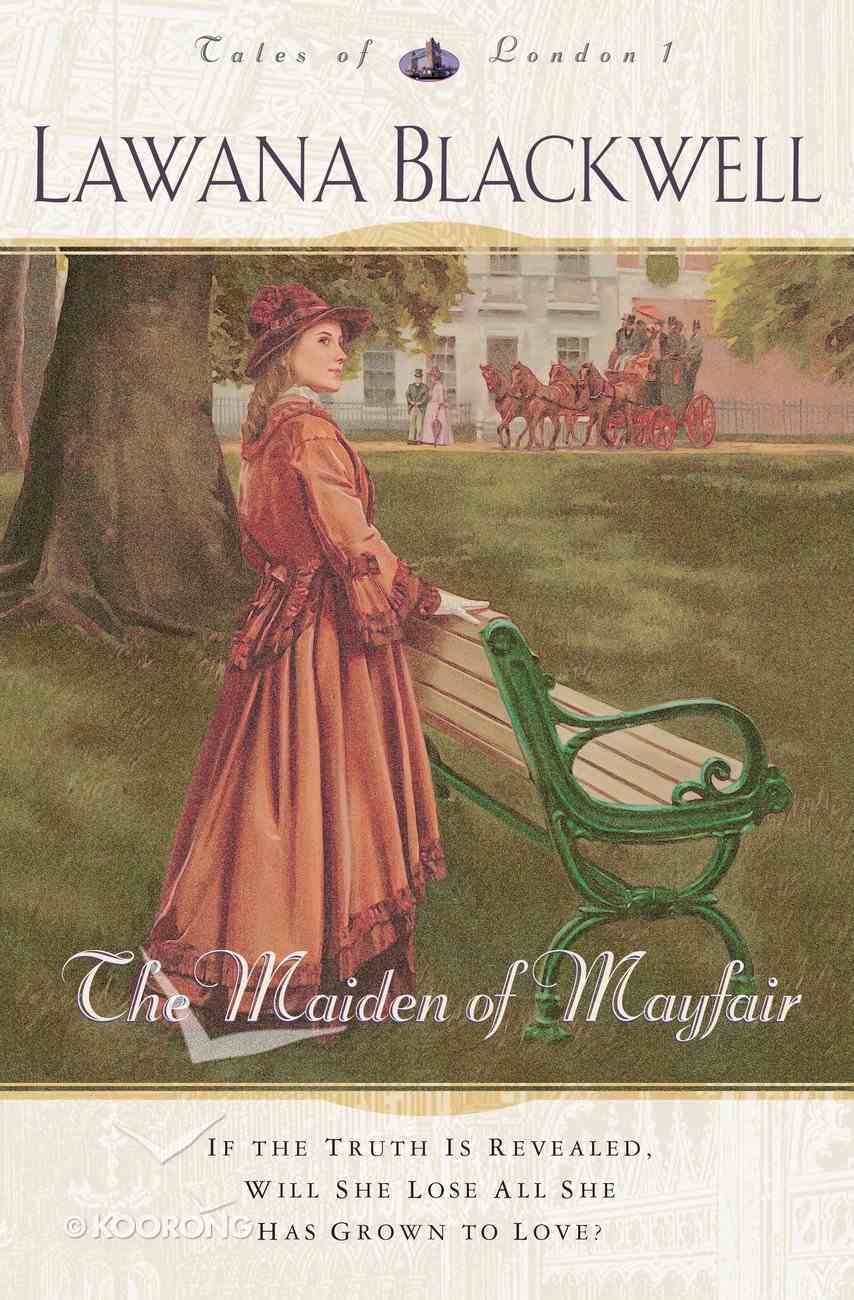 The Maiden of Mayfair (#01 in Tales Of London Series) eBook