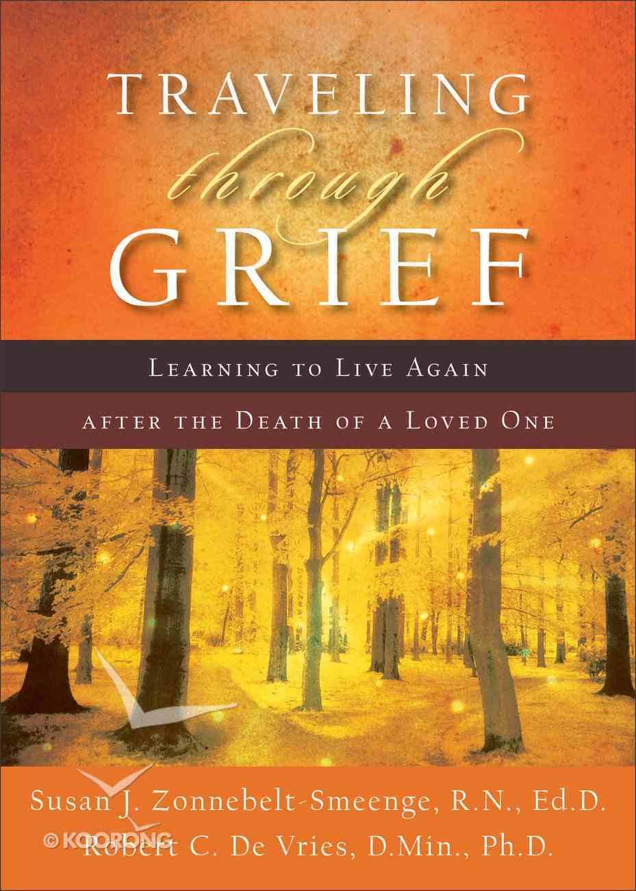 Traveling Through Grief eBook