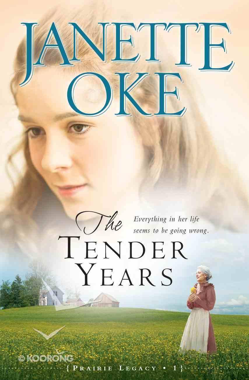 The Tender Years (#01 in Prairie Legacy Series) eBook