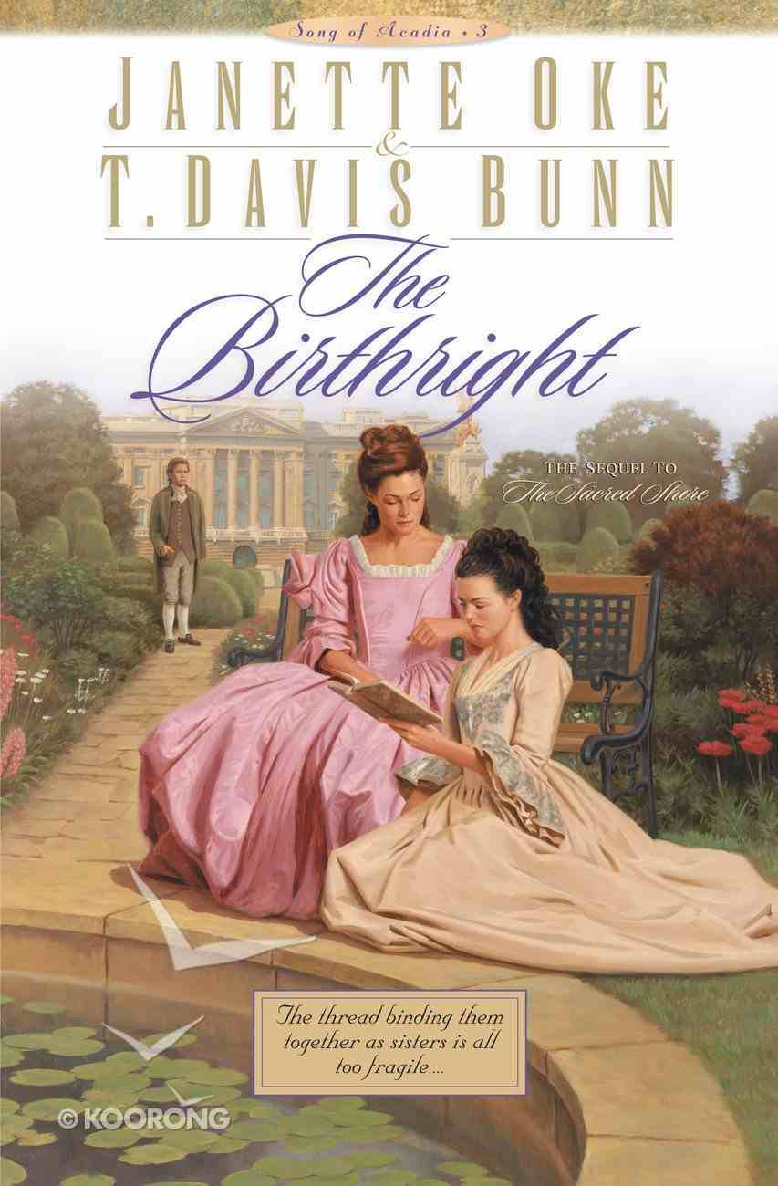 The Birthright (#03 in Song Of Acadia Series) eBook