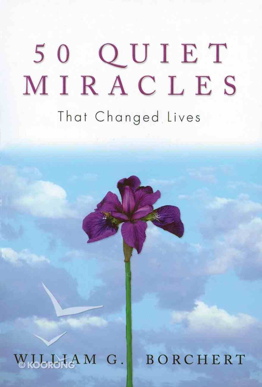 50 Quiet Miracles That Changed Lives eBook