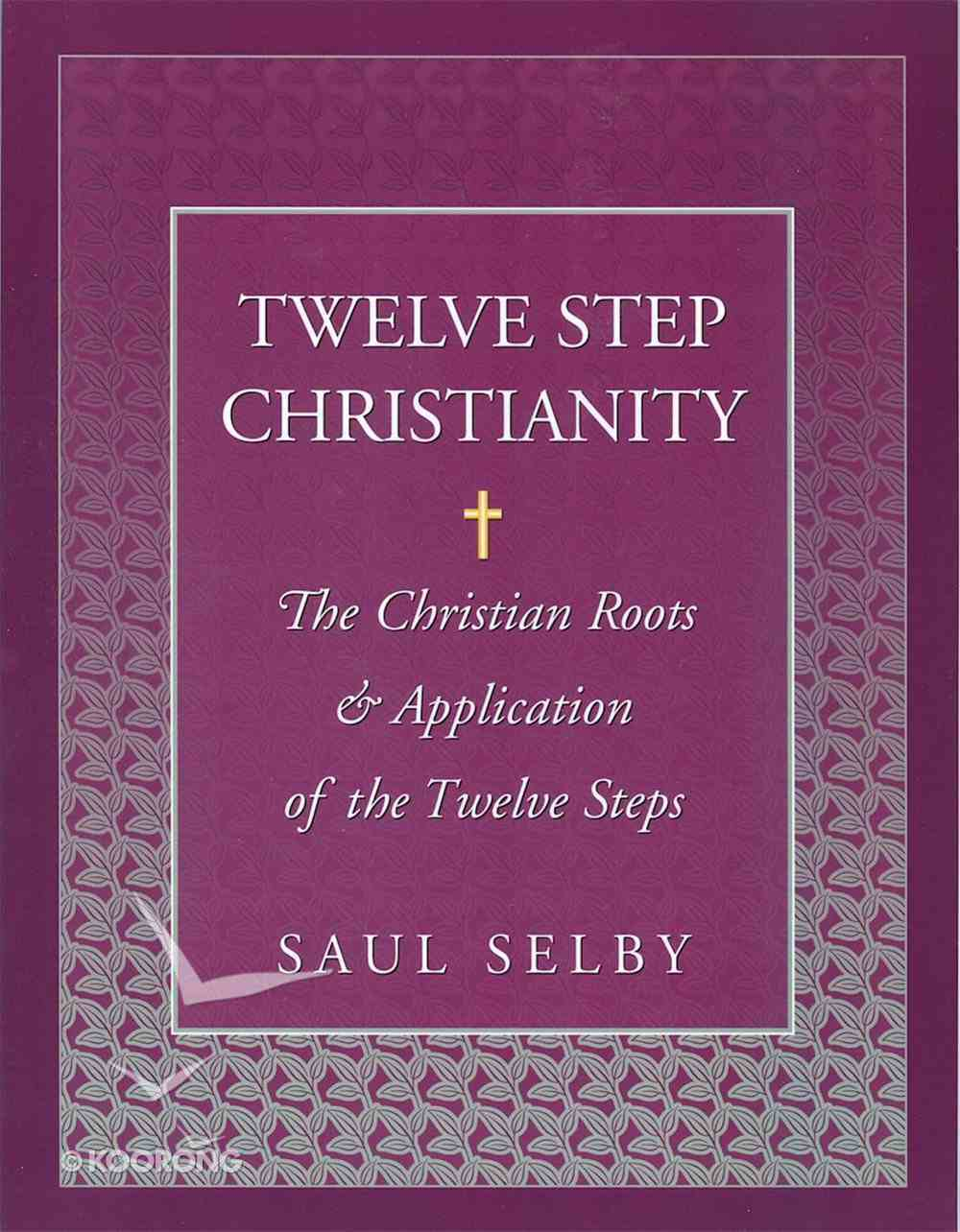 Twelve Step Christianity eBook