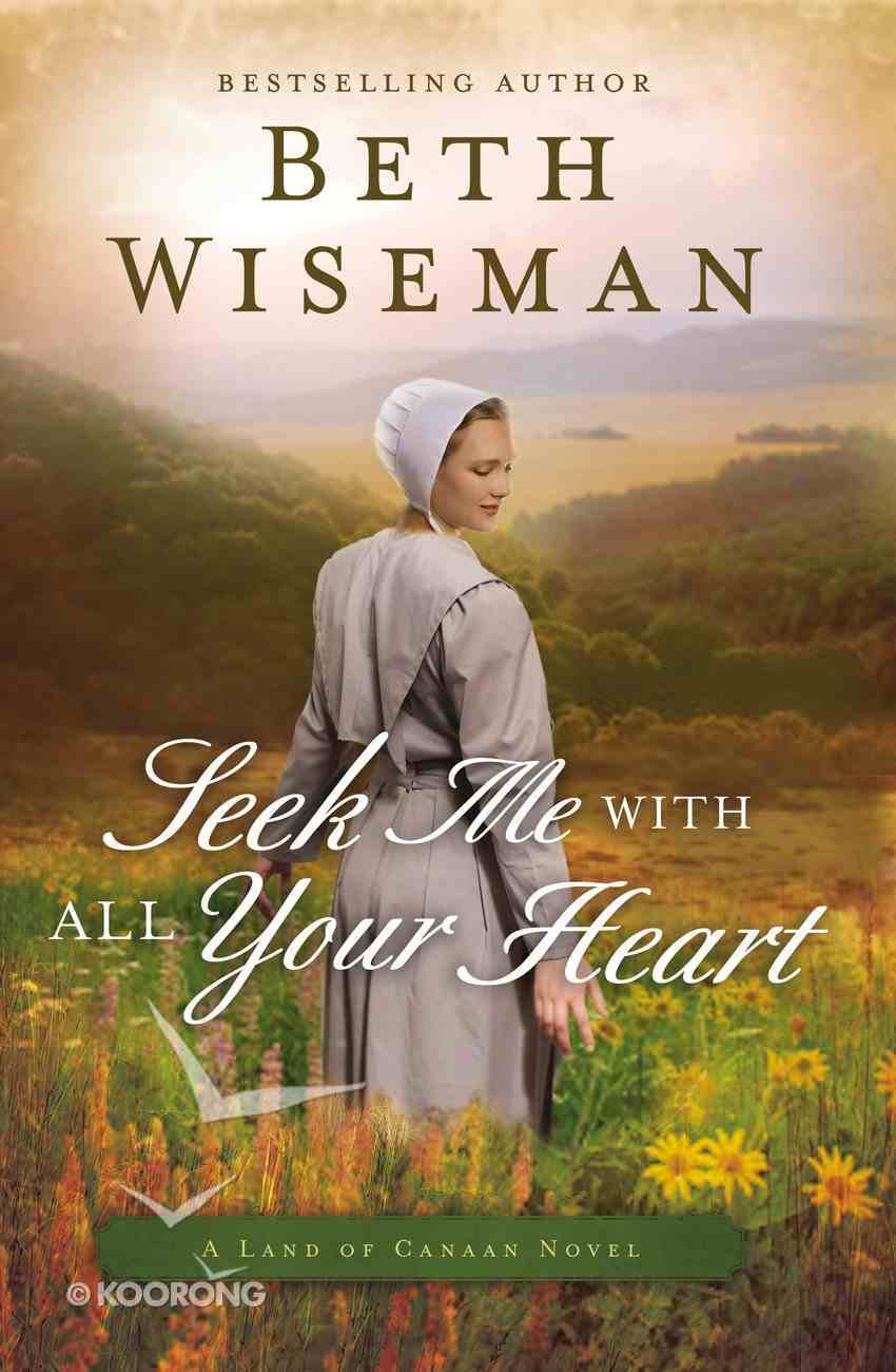 Seek Me With All Your Heart (#01 in Land Of Canaan Series) eBook