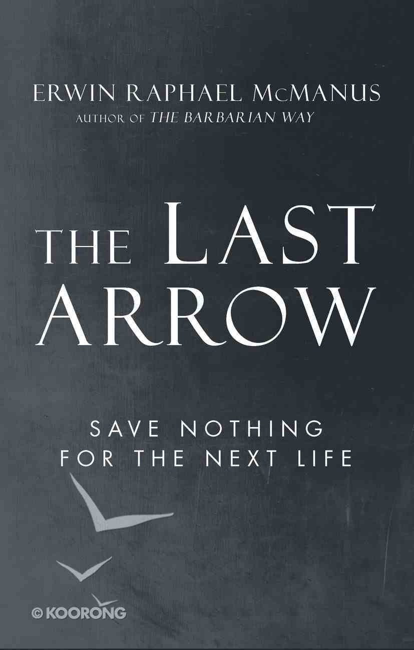 The Last Arrow eBook