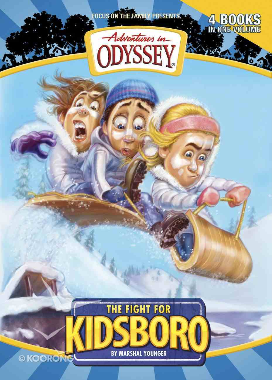 The Fight For Kidsboro (#05 in Adventures In Odyssey Kidsboro Series) eBook