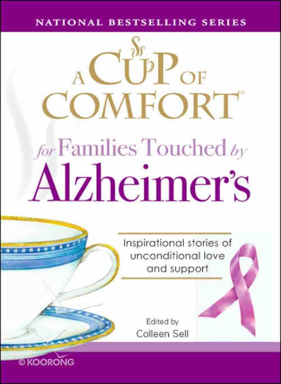 A Cup of Comfort For Families Touched By Alzheimer's eBook