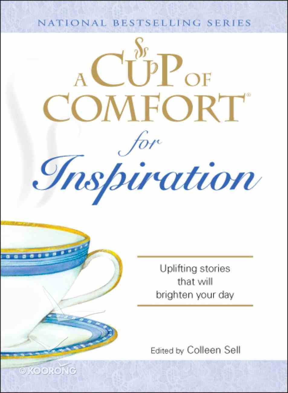 A Cup of Comfort For Inspiration eBook