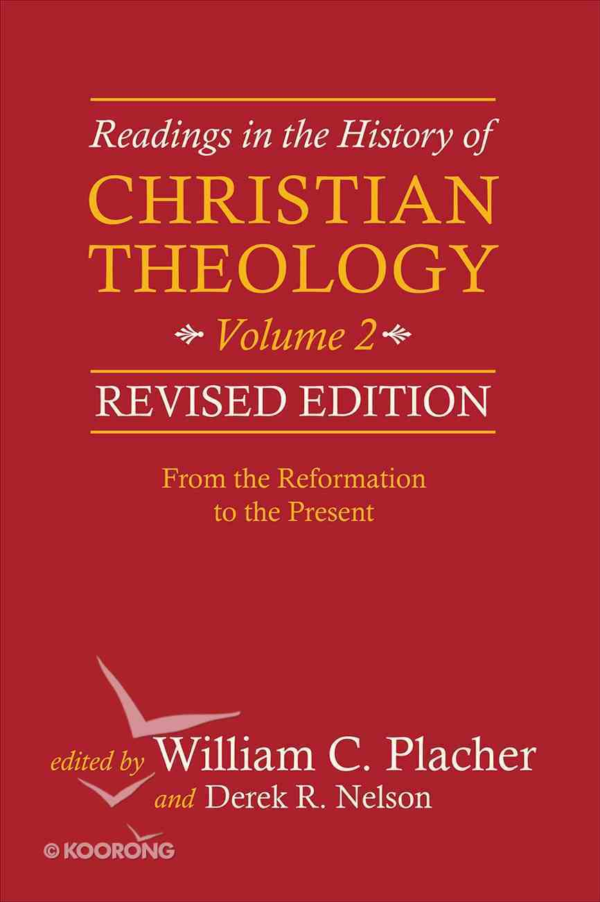 Readings in the History of Christian Theology, Volume 2, Revised Edition (#2 in Readings In The History Of Christian Theology Series) eBook