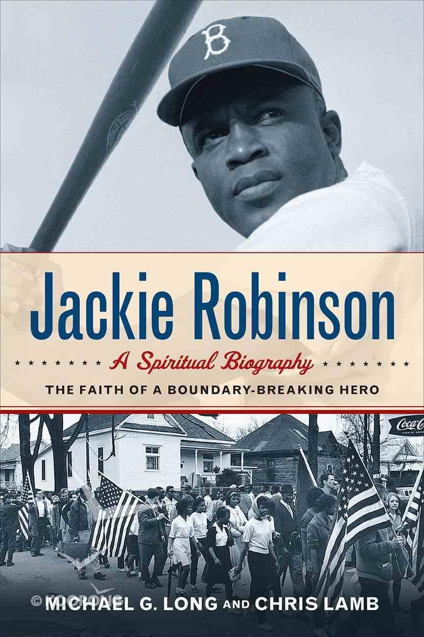Jackie Robinson: A Spiritual Biography eBook