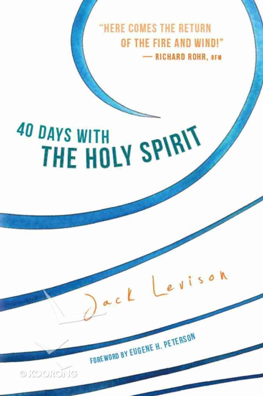 40 Days With the Holy Spirit eBook