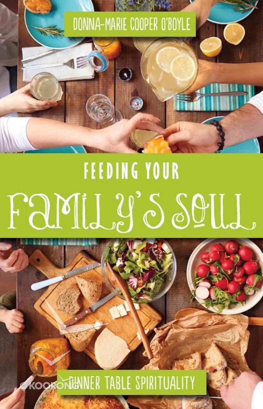 Feeding Your Family's Soul eBook