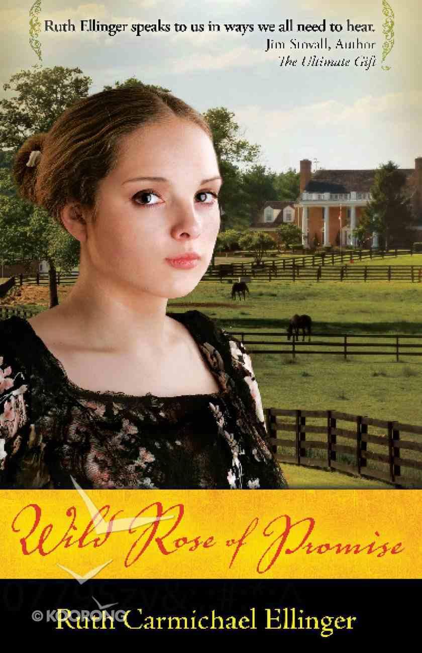 Wild Rose of Promise eBook