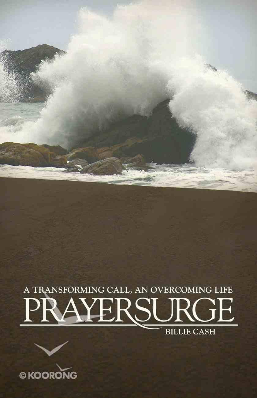 Prayersurge: An a Transforming Call eBook