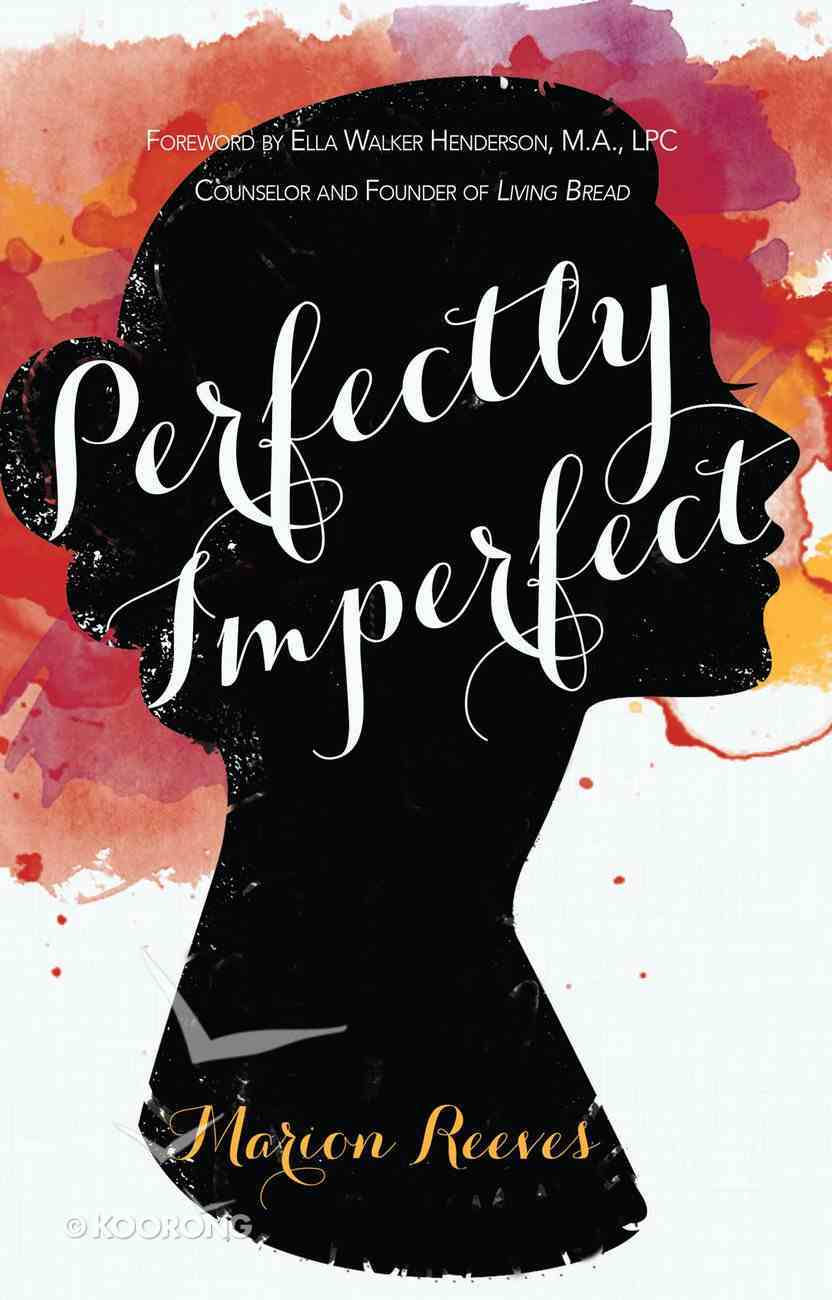 Perfectly Imperfect eBook