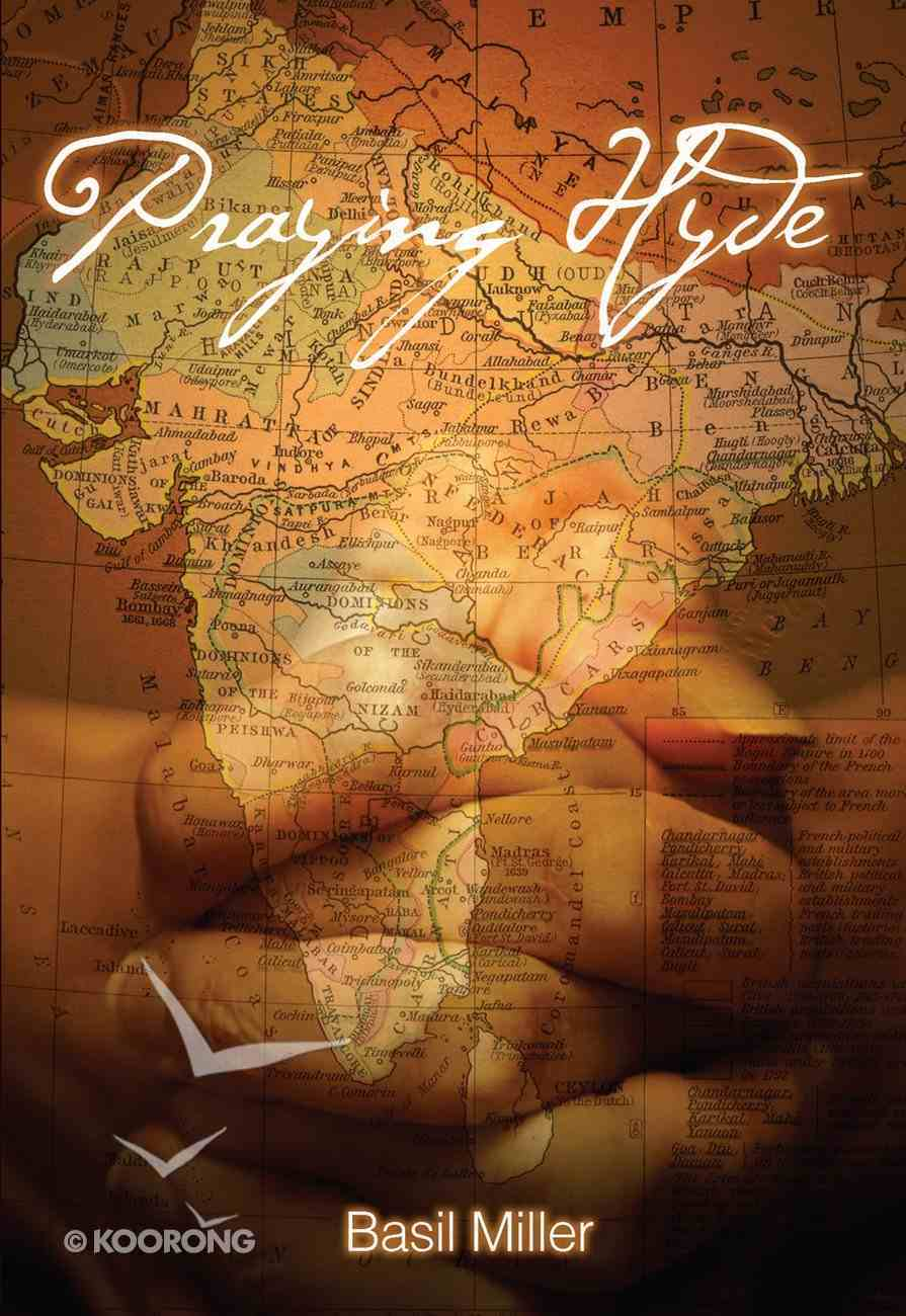 Praying Hyde: Missionary to India eBook
