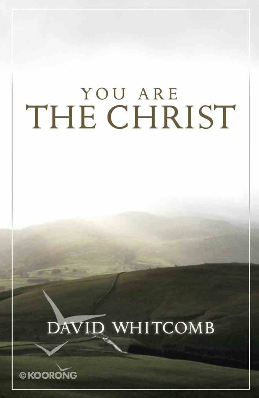 You Are the Christ eBook